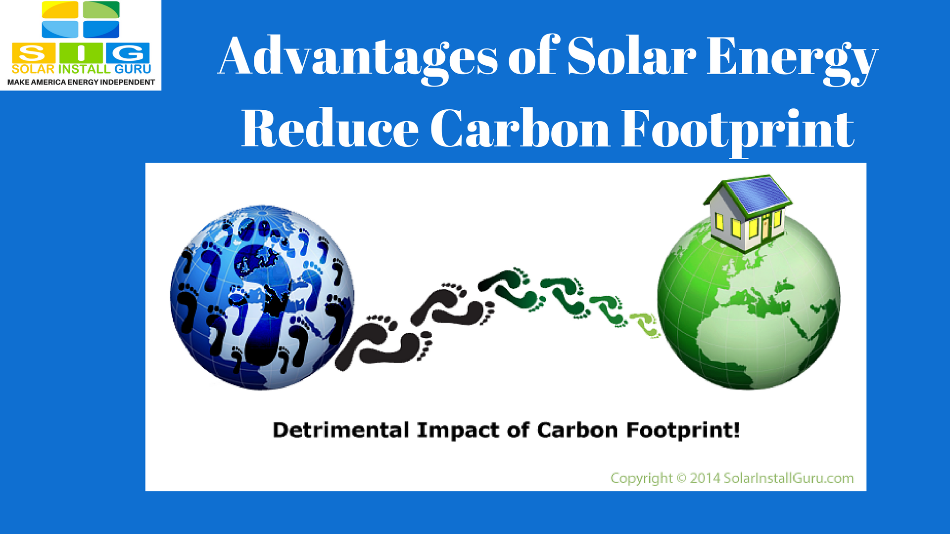Advantages of solar energy reduce carbon footprint Benefits of going solar