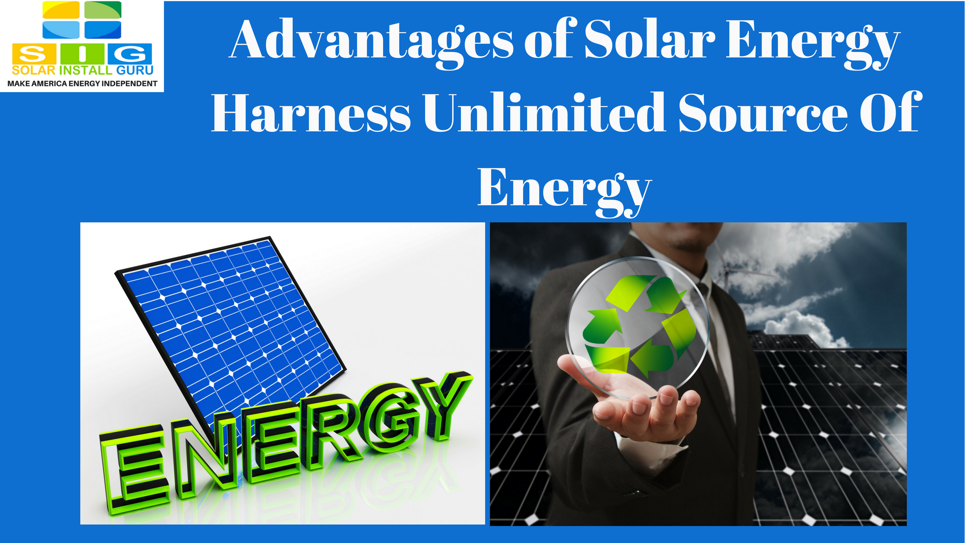 Harness unlimited source of energy for Benefits of going solar