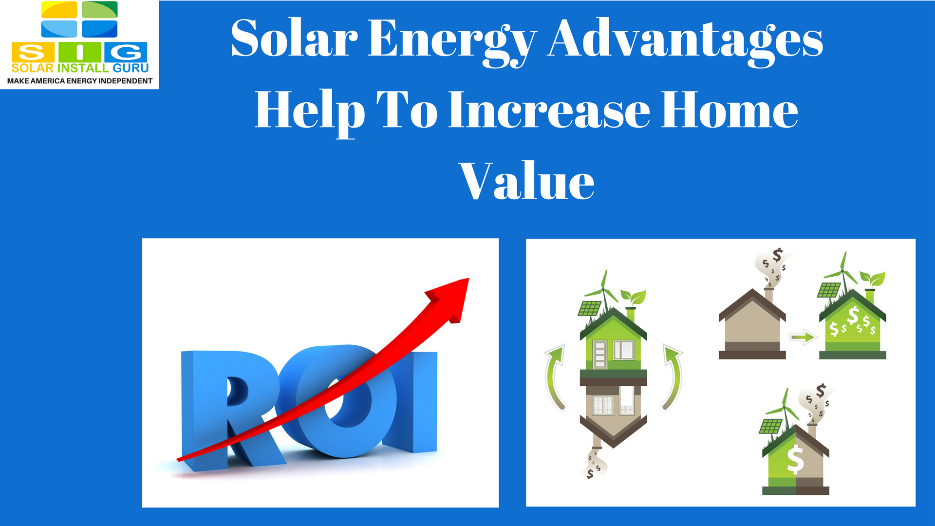 Solar energy advantages help to increase home value for How to increase home value